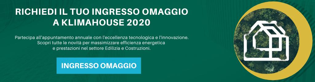 Richiedi il tuo ingresso omaggio a Klimahouse 2020